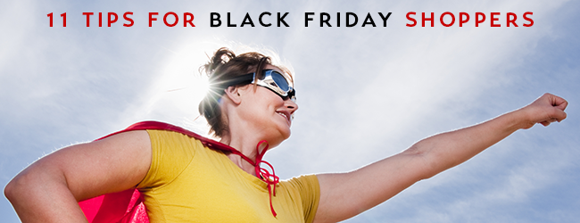 11 Tips for Black Friday Shoppers